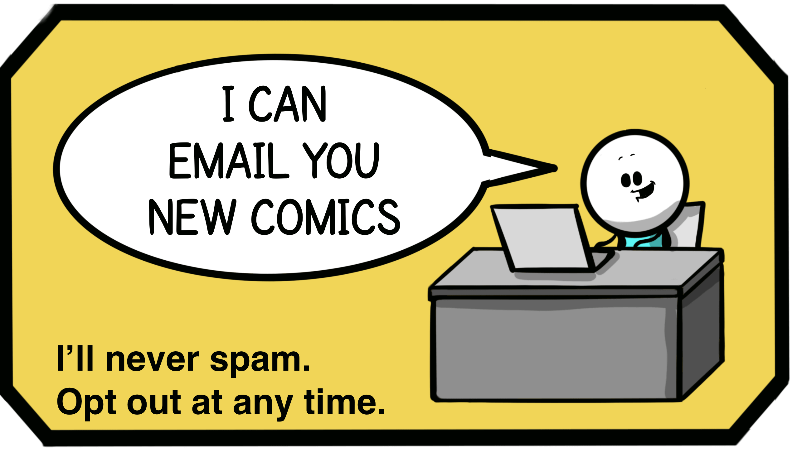Enjoying the comics? Get them in your inbox. Join the newsletter
